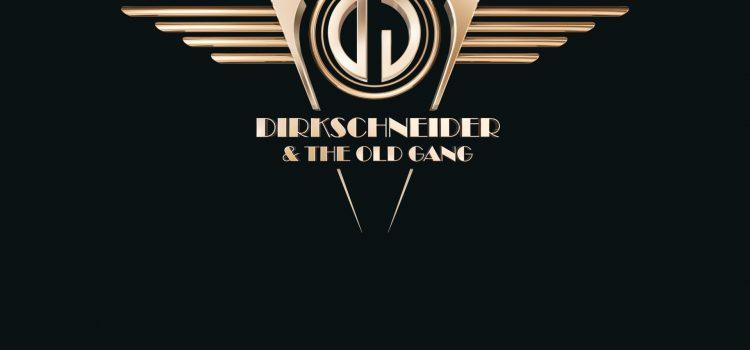 DIRKSCHNEIDER & THE OLD GANG – Arising