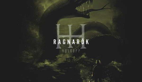 HULKOFF – Ragnarök