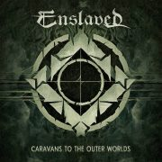 ENSLAVED – Caravans To The Outer Worlds