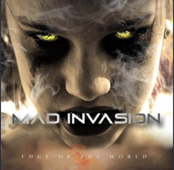 MAD INVASION – Edge of the World