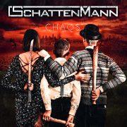 Schattenmann  – Chaos